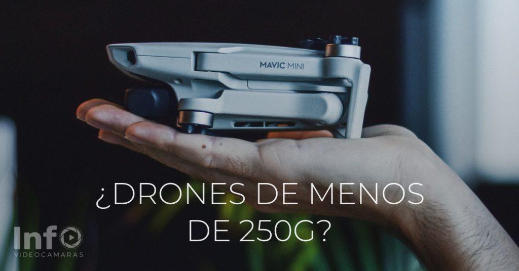 Drones de menos de 250g