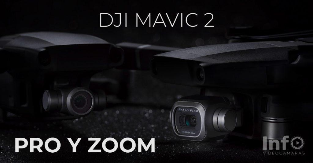 MAVIC 2 PRO Y ZOOM