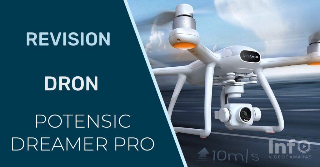 Revision Potensic Dreamer Pro