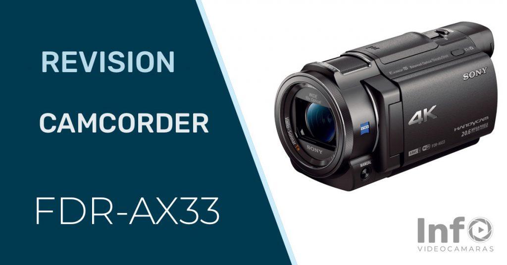 Revision y Opiniones Sony FDR-AX33
