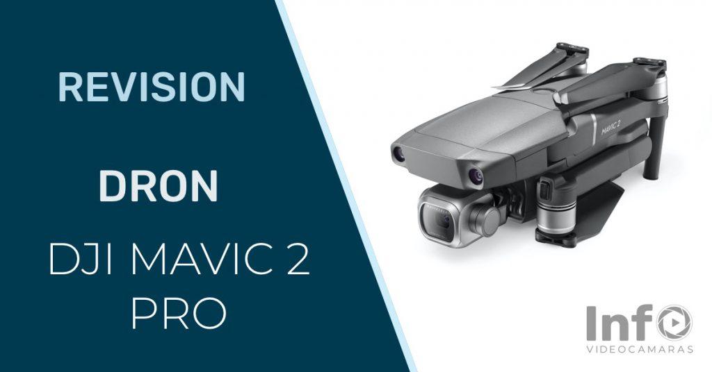 Revision dron DJI Mavic 2 Pro
