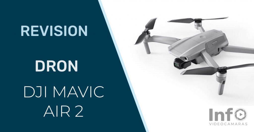 Revision dron DJI Mavic Air 2