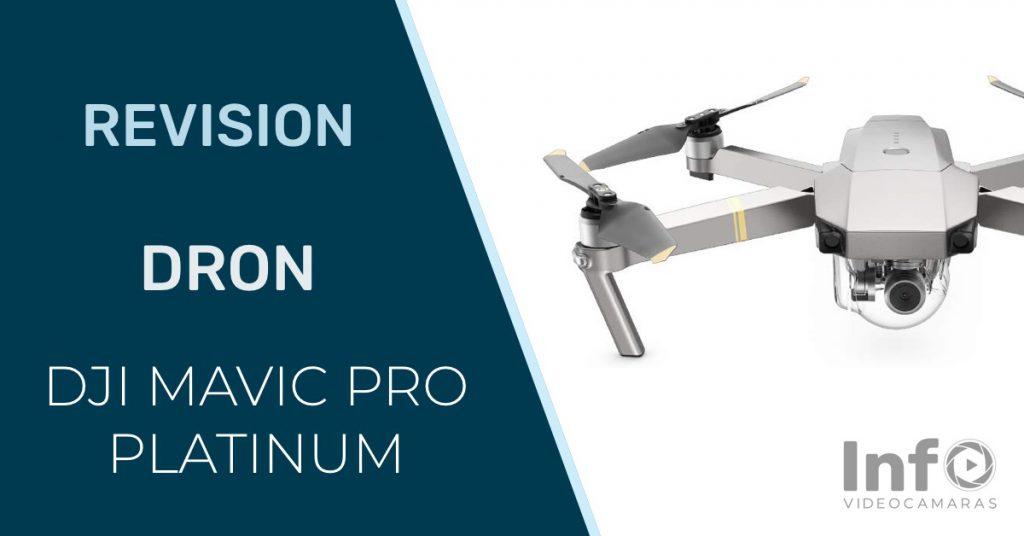 Revision dron DJI Mavic PRO Platinum