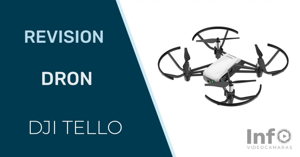 Revision dron DJI Tello