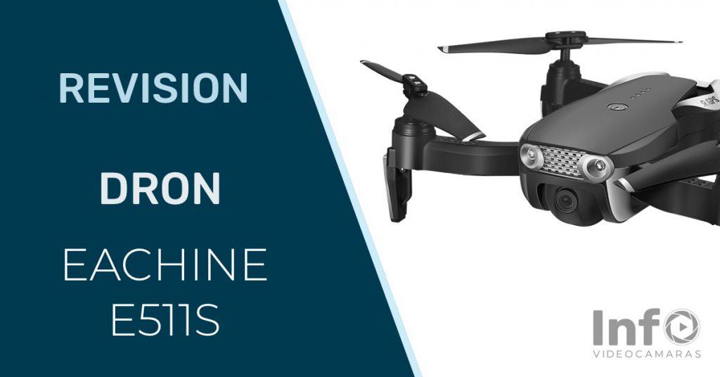 Revision dron Eachine E511S