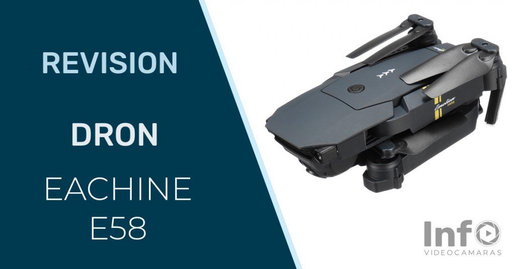 Revision dron Eachine E58