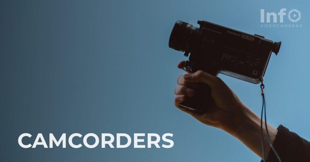 camcorders infovideocamaras