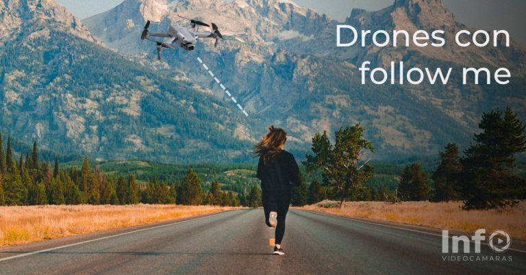 Drones con Follow Me